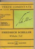 (C3167) WILHELM TELL DE FRIEDRICH ACHILLER, TEXTE COMENTATE, EDITURA ALBATROS, 1977