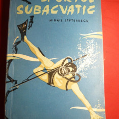M.Lefterescu - Sportul Subacvatic - Ed. 1964