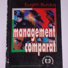 MANAGEMENT COMPARAT- EUGEN BURDUS - Carte Management Altele