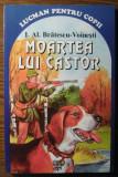 I. Al. Bratescu-Voinesti - Moartea lui Castor