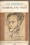 (C3097) OAMENI, ANI, VIATA DE ILYA EHRENBURG, VOL. 3, ELU, BUCURESTI, 1968, TRADUCERE DE TATIANA NICOLESCU