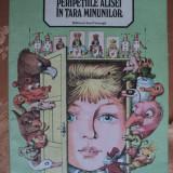 PERIPETIILE ALISEI IN TARA MINUNILOR - LEWIS CARROLL - carte pentru copii - Carte de povesti