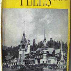 """""""MUZEUL PELES SINAIA"""", 1957. Tiraj 5100 exemplare - Ghid de calatorie"""