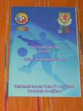 Program fotbal - ROMANIA -  TARA GALILOR 9 SEPTEMBRIE 2008. grupe calificare camponatul EUROPEAN UNDER 21
