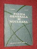 Fizica generala si nucleara - D. Auslander, I. Macavei