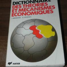 J BREMOND, A GELEDAN - DICTIONNAIRE DES THEORIES ET MECANISMES ECONOMIQUES. dictionar de teorii di mecanisme economice . in limba franceza - Carte Economie Politica