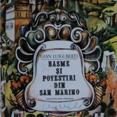 BASME SI POVESTIRI DIN SAN MARINO - GIAN LUIGI BERTI - carte de basme pentru copii - Carte Basme