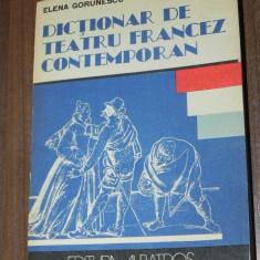 ELENA GORUNESCU - DICTIONAR DE TEATRU FRANCEZ CONTEMPORAN