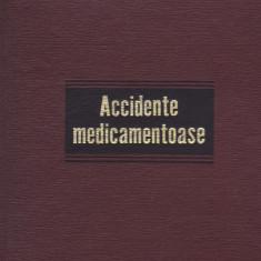 GH. PANAITESCU, EMIL A. POPESCU - ACCIDENTE MEDICAMENTOASE, Alta editura