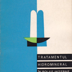 E. COCIASU - TRATAMENTUL HIDROMINERAL IN BOLILE INTERNE ( CU AUTOGRAF ), Alta editura