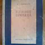 H. S. Kostoiant - FIZIOLOGIE COMPARATA, Vol. I, Ed. Medicala, Bucuresti, 1954, Alta editura