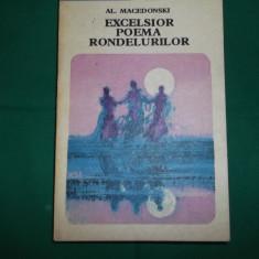 EXCELSIOR.POEMA RONDELURILOR - AL.MACEDONSKI - Carte poezie