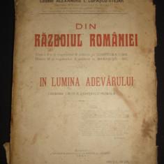 COLONEL ALEXANDRU I. LUPASCU-STEJAR - DIN RAZBOIUL ROMANIEI - IN LUMINA ADEVARULUI {1921} - Carte de lux