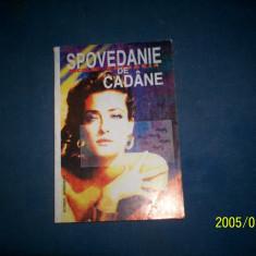 SPOVEDANII DE CADINE -N BATZARIA - Carte de aventura
