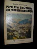 C. GIURCANEANU - POPULATIA SI ASEZARILE DIN CARPATII ROMANESTI