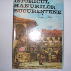 ISTORICUL HANURILOR BUCURESTENE, GEORGE POTRA,30,P3,RF11/3