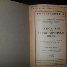 """Toma Culcea, Asociatia Crestina Ortodoxa """"Patriarhul Miron""""Zece ani de lucru misionar 1926-1936, autograf"""