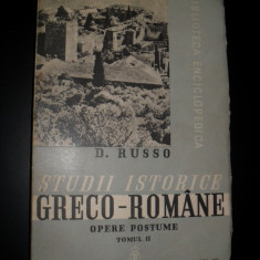 D. Russo, Studii istorice greco - romane, 1939, vol 2, ingrijita de C. C. Giurescu - Istorie