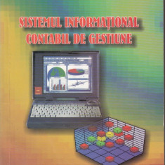 Sistemul informational contabil de gestiune - Corina Grosu, Alta editura, 1998