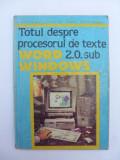 Totul despre procesorul de texte Word 2.0. sub Windows