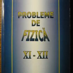 Anatolie Hristev - Probleme de fizica - XI-XII