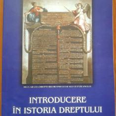 INTRODUCERE IN ISTORIA DREPTULUI - Ioan Bitoleanu - Carte Istoria dreptului