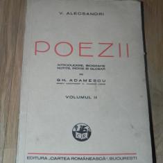 VASILE ALECSANDRI - POEZII. VOL II / 2 INTRODUCERE, BIOGRAFIE, NOTITE, INDICE SI GLOSAR DE GH ADAMESCU - Carte Editie princeps