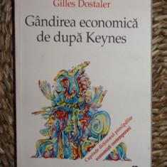Michel Beaud / Gilles Dostaler GANDIREA ECONOMICA DE DUPA KEYNES Ed. Eurosong 2000
