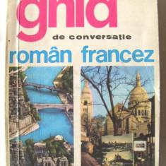 """GHID DE CONVERSATIE ROMAN - FRANCEZ"", Ed. a II-a, Sorina Bercescu, 1971, Alta editura"