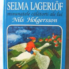 MINUNATELE CALATORII ALE LUI NILS HOLGERSSON, Selma Lagerlof, 1996. Carte noua - Carte educativa