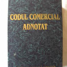 """CODUL COMERCIAL ADNOTAT"", Editura TRIBUNA, Craiova, 1994 - Carte Drept comercial"