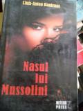 NASUL LUI MUSSOLINI, 2009