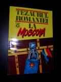 Viorica Moisuc, Ion Calafeteanu ,Constantin Botoran,Tezaurul Romaniei la Moscova, Documente 1916-1917