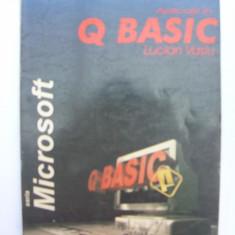 Aplicatii in Q Basic - Carte Limbaje de programare