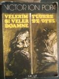 VELERIM SI VELER DOAMNE -FLOARE DE OTEL, 1985, Ion Popa