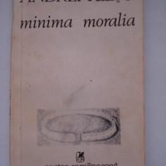 MINIMA MORALIA - Andrei Plesu - Filosofie