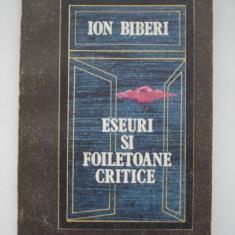 ESEURI SI FOILETOANE CRITICE - Ion Biberi