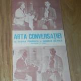 PROGRAM TEATRUL GIULESTI - ARTA CONVERSATIEI DE ILEANA VULPESCU SI GEORGE BANICA. PREMIERA PE TARA. STAGIUNEA 1983-1984