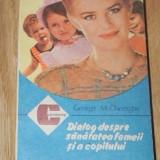 GEORGE M GHEORGHE - DIALOG DESPRE SANATATEA FEMEII SI A COPILULUI VOL 2