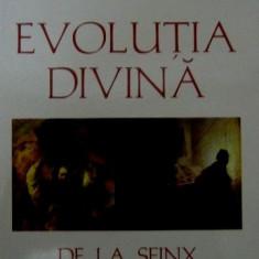 Edouard Schure  -  Evolutia Divina. De la Sfinx la Hristos  -
