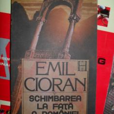 Schimbarea la fata a Romaniei - CIORAN - Carte Filosofie