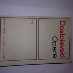 DOSTOIEVSKI - OPERE, VOLUMUL 3, R34, RF6/3