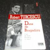 Robert Turcescu - Dans de Bragadiru - cum se vede Romania in direct - Polirom 2004 - Carte de aventura