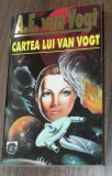 A E VAN VOGT - CARTEA LUI VAN VOGT. science fiction, A.E. Van Vogt