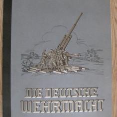 RAR,UNICAT PE OKAZII! ALBUM DIE DEUTSCHE WEHRMACHT(ARMATA CELUI DE AL 3-LEA REICH) DIN 1936