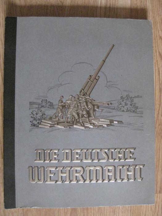 RAR,UNICAT PE OKAZII! ALBUM DIE DEUTSCHE WEHRMACHT DIN 1936
