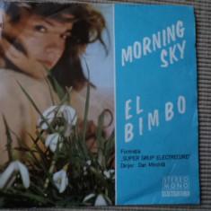 Formatia Super Grup Electrecord Dirijor Dan mandrila Morning Sky El Bimbo single - Muzica Pop electrecord, VINIL