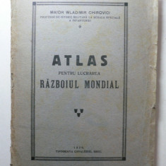ATLAS PENTRU LUCRAREA RAZBOIUL MONDIAL - WLADIMIR CHIROVICI PROF. ISTORIE MILITARA SCOALA SUP. DE INFANTERIE - SIBIU 1930 - CUPRINDE 43 DE CROCHIURI
