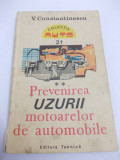 PREVENIREA UZURII MOTOARELOR DE AUTOMOBILE , VOL II