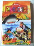 """""""PINOCCHIO"""", Carlo Collodi, 2007. Absolut noua, Alta editura"""